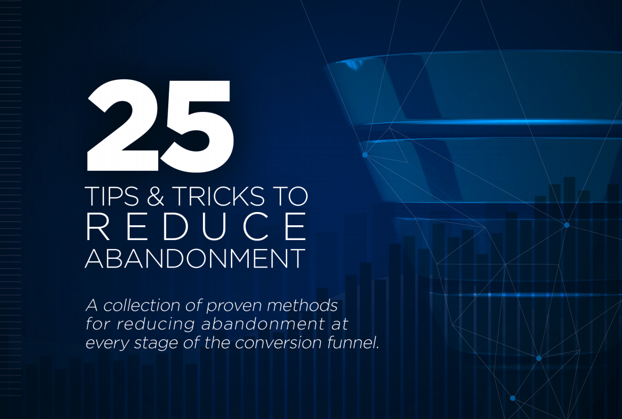 Tips & Tricks to Reduce Abandonment