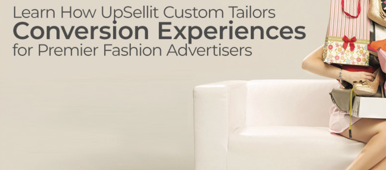 UpSellit custom tailors conversion experiences